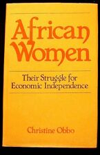 African Women: Their Struggle for Economic Independence Obbo HB/DJ Near Fine