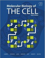 Molecular Biology of the Cell (Sixth Edition) Isbn: 978-0-8153-4464-3 Pdf