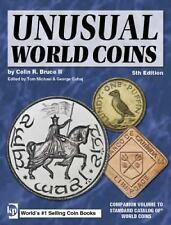 Unusual World Coins: Companion Volume to Standard Catalog of World Coins