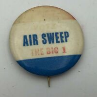 "Vintage Vote AIR SWEEP The Big 1 Faded 1-3/4"" Pin Pinback Button Not Sure  P1"