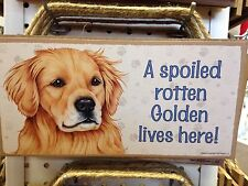 Spoiled Rotten Golden Wood SIGN PLAQUE 5 X 10 USA