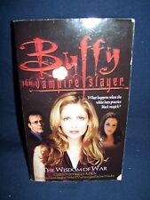 Buffy the Vampire Slayer The Wisdom of War Paperback Christopher Golden