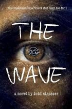 The Wave by Todd Strasser (author)