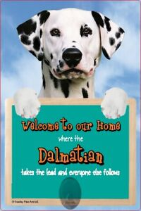 DALMATIAN dog lead holder sign DALMATIANS Welcome to our Home sign dog signs