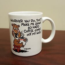 CMoore Hallmark Bear Mug Don't Make Me Laugh Hard Coffee Comes Out My Nose