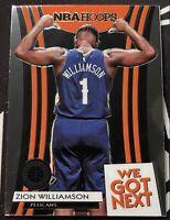 2019-2020 NBA Hoops Premium Stock Zion Williamson We Got Next #9 RC Pelicans📈