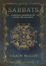 SABBATS A Witch's Approach to Living the Old Ways Witch Pagan Wicca Wiccan Book