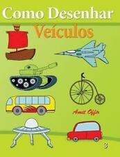 Como Desenhar Comics: Como Desenhar - Veículos : Livros Infantis by amit...