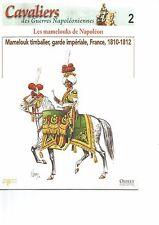 CAVALIERS DES GUERRES NAPOLEONIENNES N°2     LES MAMELOUKS DE NAPOLEON
