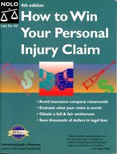 How to Win Your Personal Injury Claim by Joseph L. Matthews (2002, Paperback)