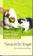 Huby u Münch – Tierarzt Dr. Engel – seine schönsten Geschichten