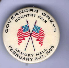 New listing 1906 Governors Greys County Fair pin February 3 - 17 Us Flag Armory Hall pinback