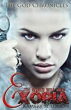 The God Chronicles: Exoria by Kamery Solomon (2016, Paperback)