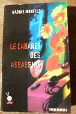 NADINE MONFILS LE CABARET DES ASSASSINS VAUVENARGUES 2002