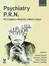 Psychiatry PRN: Principles, Reality, Next Steps, , Used; Good Book