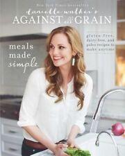 Danielle Walker's Against All Grain: Meals Made Simple: Gluten-Free,...