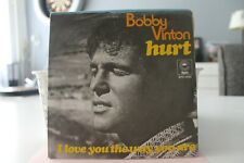 """7"""" Single Bobby Vinton - Hurt / I Love You The Way You Are"""