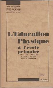 Maucurier : l'éducation physique a l'école primaire