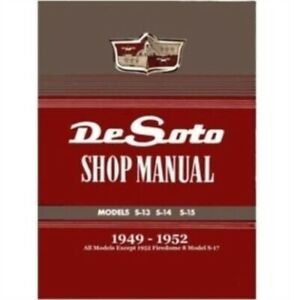 Factory Shop - Service Manual for 1949-1952 DeSoto 6-cyl