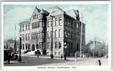 HUNTINGTON, Indiana  IN    CENTRAL SCHOOL  ca 1920s    Postcard