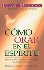 Como Orar en el Espriritu (Paperback or Softback)
