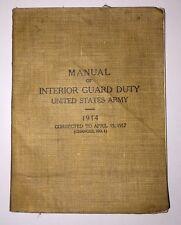 Manual of Interior Guard Duty - U S Army - 1914 - April 15, 1917 Version