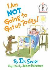 Beginner Books(R) Ser.: I Am Not Going to Get up Today! by Dr. Seuss (1987, Hardcover)