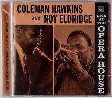 COLEMAN HAWKINS AND ROY ELDRIDGE: Live at Opera House SEALED Jazz CD