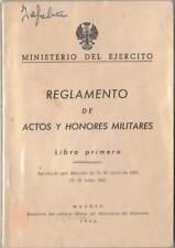 Reglamento de actos y honores militares. Libro primero 1965