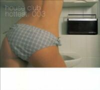 House Club Hottest 003 (mixed by Hubbe Held, 2003) Audio Soul Project, Ia.. [CD]