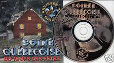 SOIREE QUEBECOISE DU TEMPS DES FETES (CD 1997) Soirée Québecoise Fêtes 17 SONGS