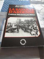 Bernard et Gheysens - La bataille d'ardenne, l'ultime Blitzkrieg de Hitler