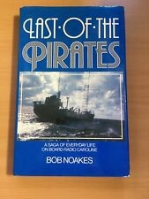 More details for radio caroline last of the pirates noakes  hardback very 1st edition in dj 1984