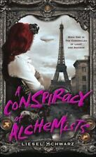 A Conspiracy of Alchemists: Book One in The Chronicles of Light and-ExLibrary