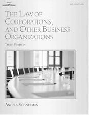 The Law of Corporations and Other Business Organizations (West Legal Studies Ser