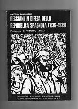 ZAMBONINI Reggiani in difesa della repubblica spagnola Reggio Emilia resistenza