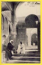 cpa Rare MAROC MOROCCO FÈS FEZ Entrée de la MEDERSA Mosquée BOU ANANIA Animés