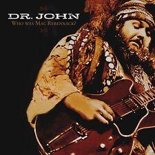 Dr. John Who Was Mac Rebennack? CD NEW SEALED 2009