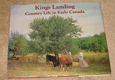 Kings Landing. Country Life in Early Canada. Barrett, Wayne