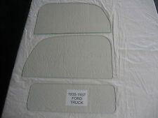 FORD PICKUP TRUCK 1935 1936 1937 LEFT AND RIGHT DOOR GLASS AND BACK GLASS CLEAR