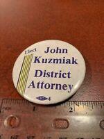 Elect John Kuzmiak District Attorney Vintage Pin Button FREE SHIPPING