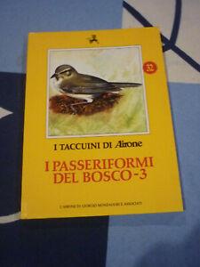 I PASSERIFORMI DEL BOSCO 3 I TACCUINI DI AIRONE 32