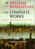 The Complete Works (The Oxford Shakespeare),William Shakespeare, Stanley W. Wel