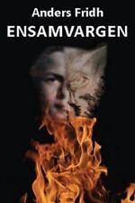 Ensamvargen : Biografi by Anders Fridh (2009, Paperback, Large Type)
