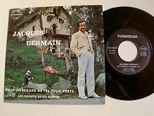 """JACQUES GERMAIN: Pour un regard de tes yeux verts 7"""" 45T EUROGRAM 83010 C TIBI"""