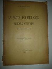 GROSSI LA POLITICA DELL' EMIGRAZIONE nei principali Stati d' Europa Roma 1899