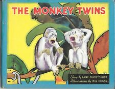 The Monkey Twins by Anne Christopher 1935 ~ Illustrated by Inez Hogan