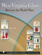West Virginia Glass Between the World Wars by Dean S...