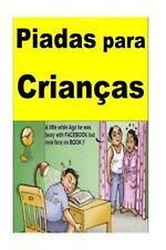 Piadas para Crianças : Portuguese by Anita Camper (2016, Paperback)