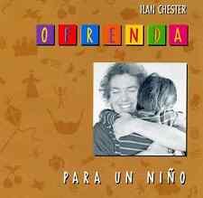 """MUSIC OF VENEZUELA - Ilan Chester """" Ofrenda - Para Un Niño"""" *NEW Sealed CD 1999"""